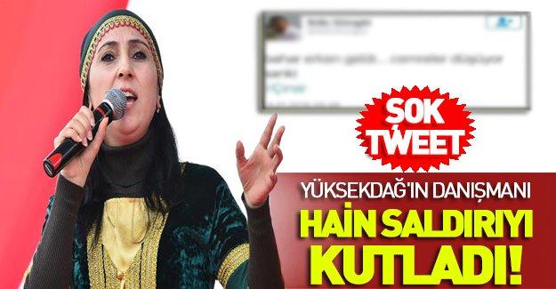 Yüksekdağ'ın danışmanı Güngör PKK saldırısını kutladı