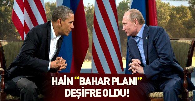 ABD-Rusya-PKK hain ittifakının bahar planı!