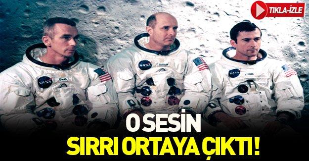 Ay'da duydukları sesin sırrı ortaya çıktı