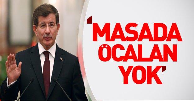 Başbakan Davutoğlu noktayı koydu: Artık Öcalan yok