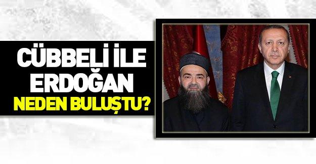 Erdoğan Cübbeli Ahmet Hoca ile neden buluştu?