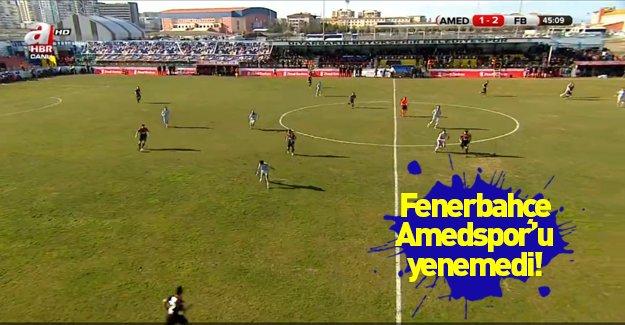 Fenerbahçe Amespor'u yenemedi!
