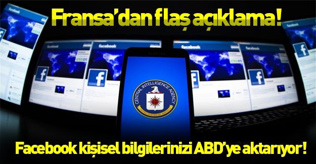 Fransa: Facebook kişisel bilgilerinizi ABD'ye aktarıyor!