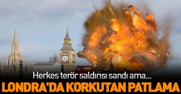 Londra'da korkutan patlama