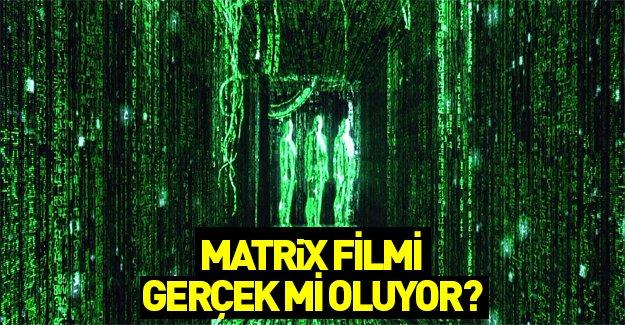 Ve Matrix gerçek oluyor