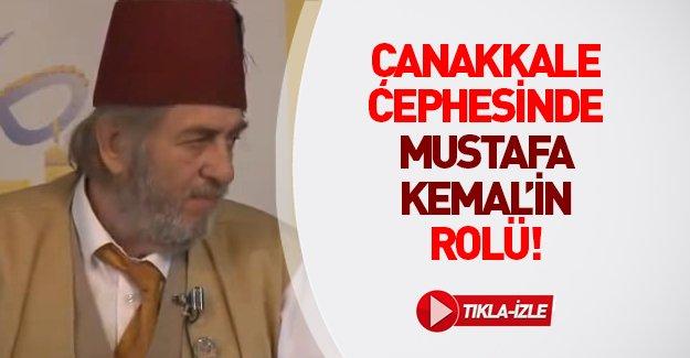 Çanakkale Savaşı'nda Mustafa Kemal'in rolü!