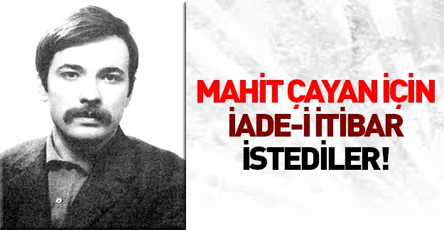 CHP Mahir Çayan için iade-i itibar istedi