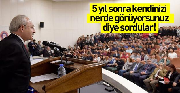Kılıçdaroğlu 5 yıl sonra kendini nerde görüyor?