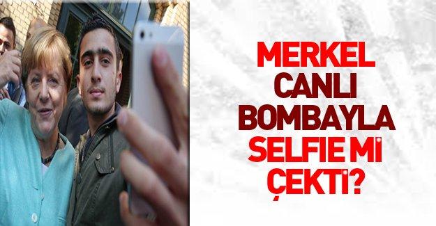 Merkel canlı bombayla selfie mi çekti