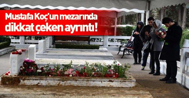 Mustafa Koç'un mezarında dikkat çeken ayrıntı!