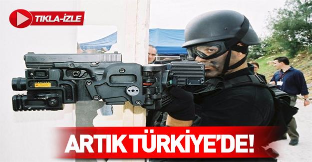 ABD ve İsrail'den sonra o silah Türkiye'de