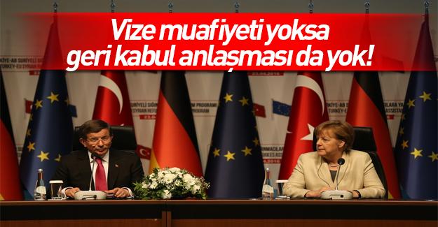 Davutoğlu: Vize anlaşması olmazsa geri kabul de olmaz
