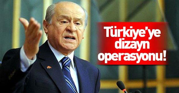 Dizayn operasyonu sadece MHP'ye değil, Türkiye'ye!