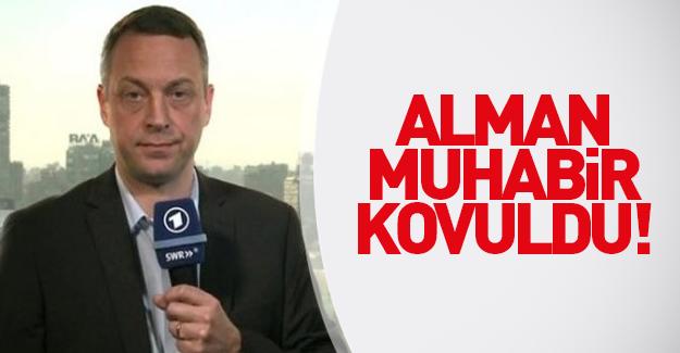 Erdoğan'a hakaret eden Alman muhabir sınır dışı edildi