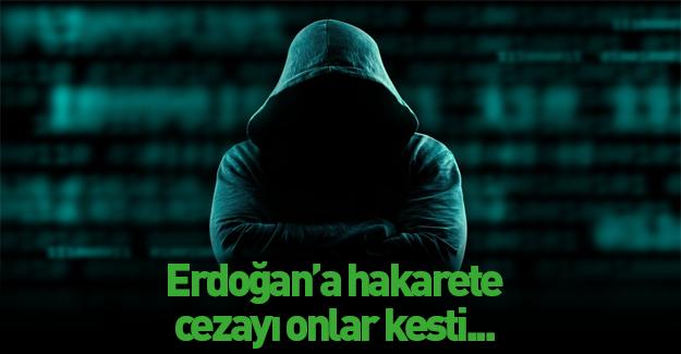 Erdoğan'a hakarete cezayı kestiler!
