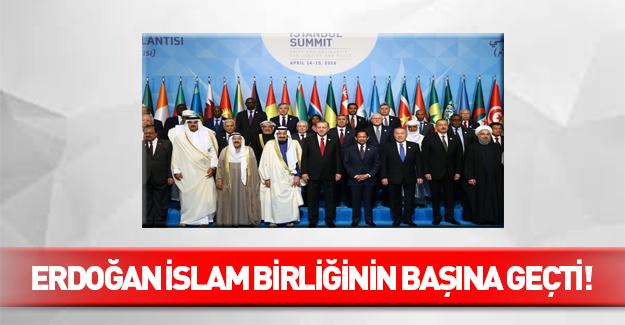 Erdoğan İslam Birliğinin başına geçti!