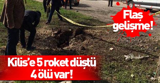 Kilis'e roket yağdı: 4 ölü 6 yaralı