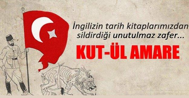 Osmanlı'nın Kut'ül Amare zaferinin yıl dönümü