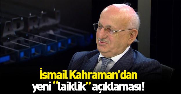 TBMM Başkanı İsmail Kahraman'dan 'Laiklik' açıklaması