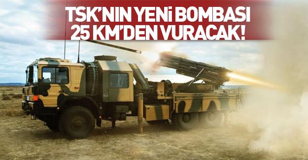 TSK'nın 'sniper roket'i 25 km'den vuracak