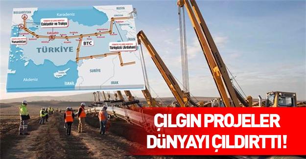 Türkiye'nin çılgın projeleri dünyayı çıldırttı