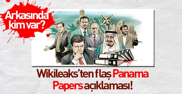 WikiLeaks'den şok Panama iddiası!