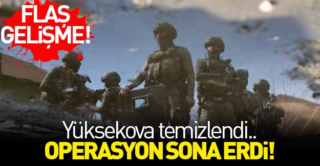 Yüksekova'daki operasyonlar tamamlandı