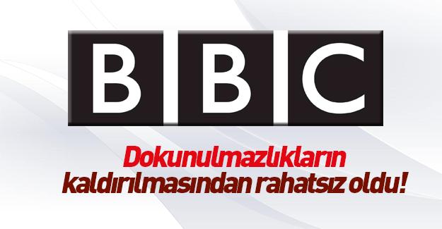 BBC'den dokunulmazlıkların kaldırılmasına alçak yoruk