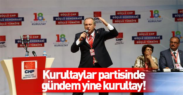 CHP'de muhalifler seçimli olağanüstü kurultay istiyor