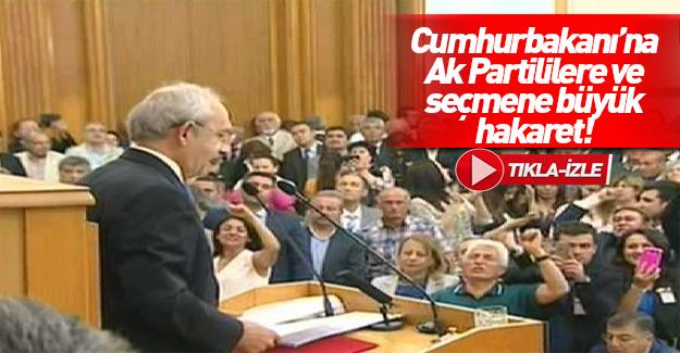 CHP grup toplantısında Erdoğan'a hakaret