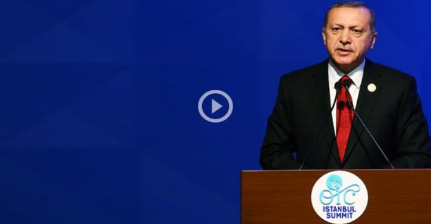 Erdoğan Dünya İnsani Zirvesi'nde konuştu