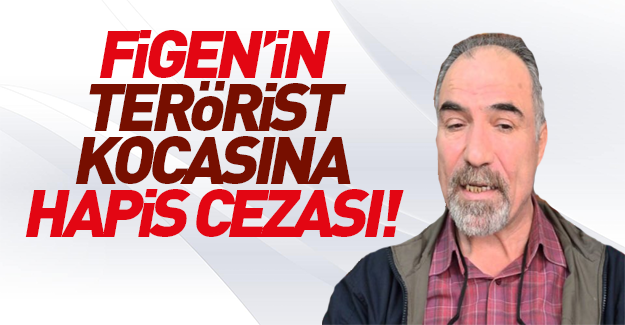 Figen Yüksekdağ'ın eşi terörden 7 yıl hapis cezası aldı