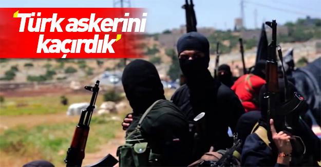 """IŞİD'den """"Türk askerini kaçırdık"""" iddiası"""