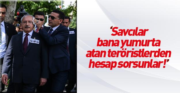 Kılıçdaroğlu cenazede yumurta atanlara terörist dedi