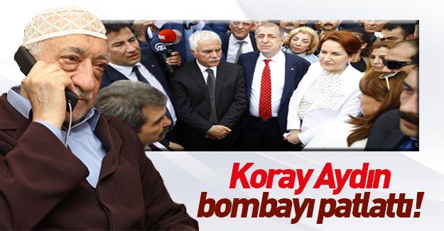 Koray Aydın'dan FETÖ itirafı
