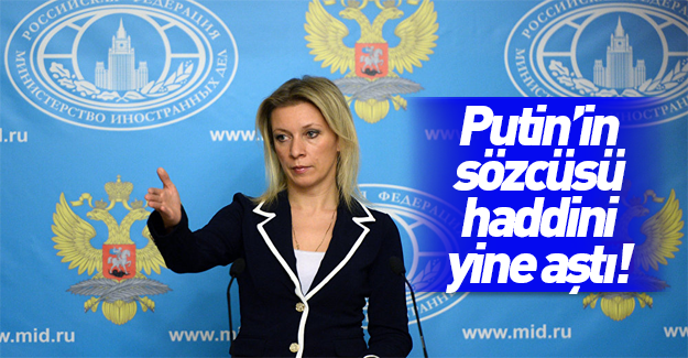 """Rus sözcü Zaharova'dan """"Osmanlı"""" açıklaması!"""