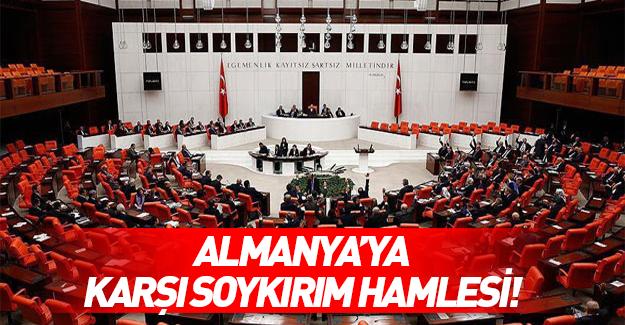 AK Parti'den Almanya'ya karşı soykırım hamlesi!