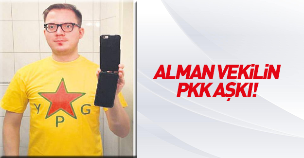 Alman vekilin PKK sevgisi