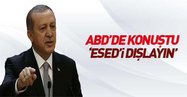 Erdoğan'dan ABD'de çok sert yanıt: Esed'i dışlayın