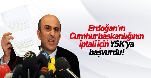 Erdoğan'ın cumhurbaşkanlığının iptali için YSK'ya başvuru
