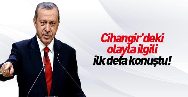 Erdoğan o olayla ilgili ilk kez konuştu!