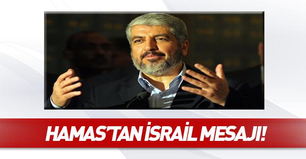 Hamas'tan Erdoğan'a İsrail mesajı!