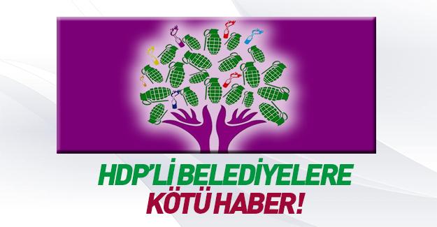 HDP'li belediyelere kötü haber