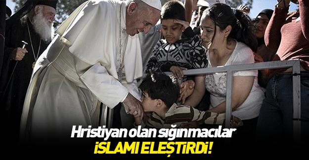Hristiyanlığa geçen sığınmacılardan skandal ifadeler