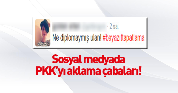 Saldırı sonrası PKK'yı aklamaya çalışıyorlar