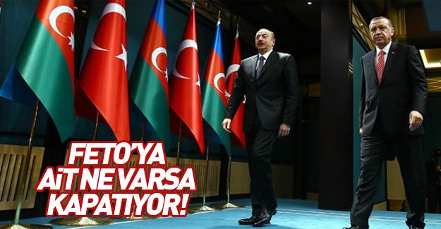 Azerbaycan'da FETÖ'ye ait ne varsa kapatıyor!