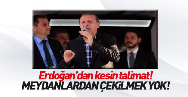 Başkomutan Erdoğan'dan kesin talimat