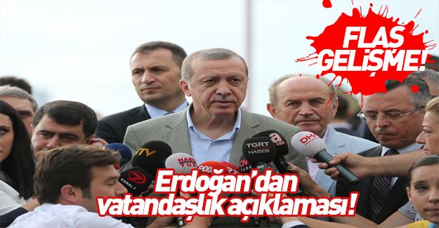 Erdoğan'dan Suriyelilere vatandaşlık açıklaması