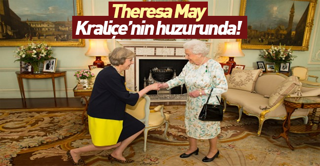 Theresa May Kraliçe Elizabeth'in huzurunda
