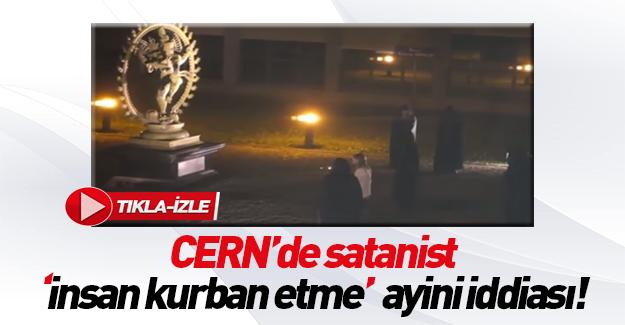 Bilimin Kalbinin Attığı CERN'de 'Satanist Ayiniyle İnsan Kurban Edildi' İddiaları!